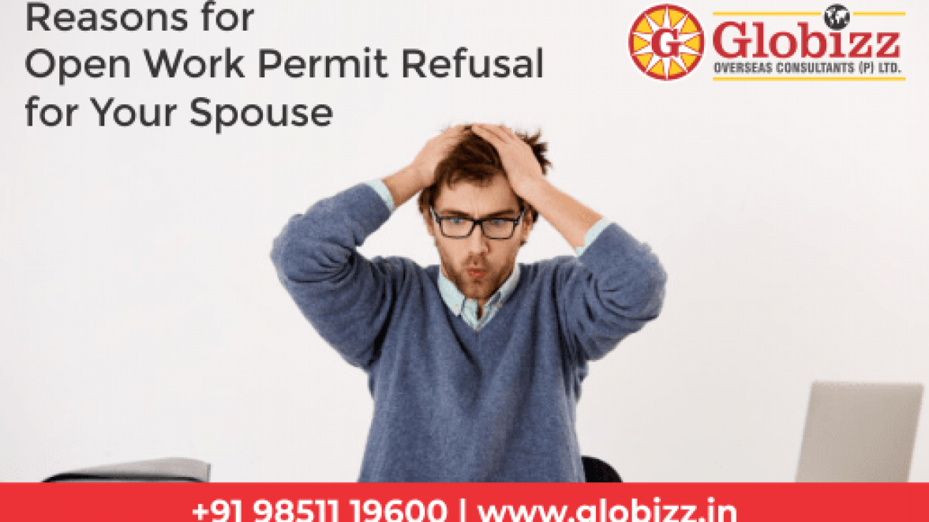 canada spouse open work permit refusal